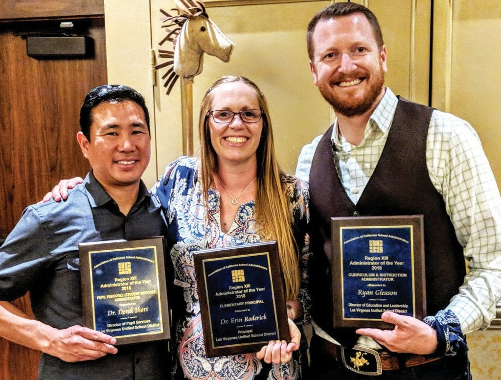 TOP LEADERS—Derek Ihori, Erin Roderick and Ryan Gleason receive Administrator of the Year Awards from the Association of California School Administrators, Region 13. Courtesy of LVUSD